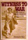 Witness to War, biography